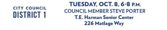 More information on the upcoming City Council District 1 meeting on Tuesday, October 8